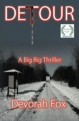 Detour, A Big Rig Thriller by Devorah Fox
