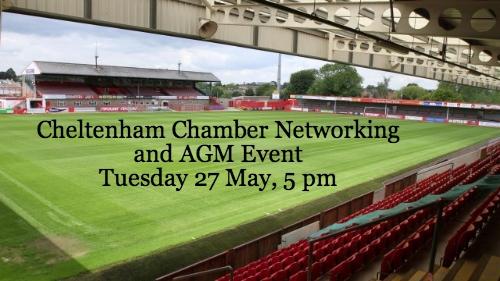 Cheltenham Chamber Networking and AGM Event, 27 May 5 pm, Cheltenham Town FC