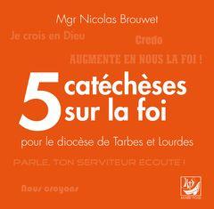 Mgr Nicolas Brouwet a écrit un livret de 5 catéchèses sur la foi