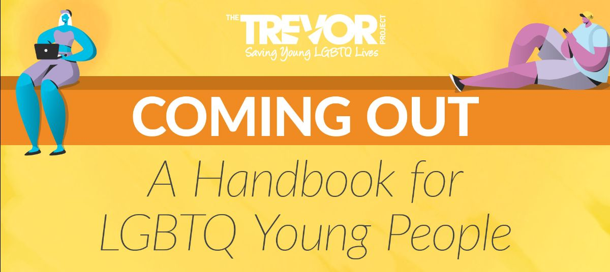 COMING OUT: A Handbook for LGBTQ Young People