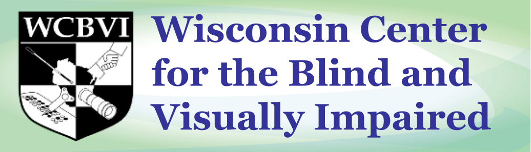 Wisconsin Center for the Blind and Visually Impaired