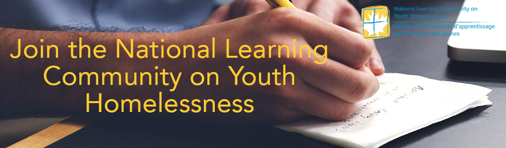 Join the National Learning Community on Youth Homelessness