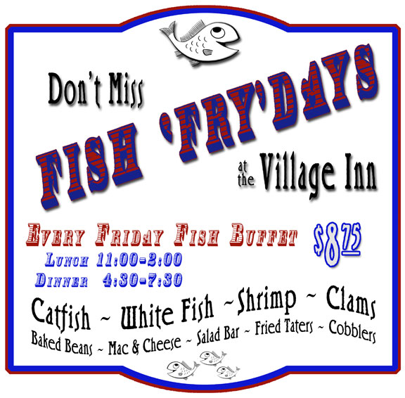Thursday & Friday Buffets at the Village Inn