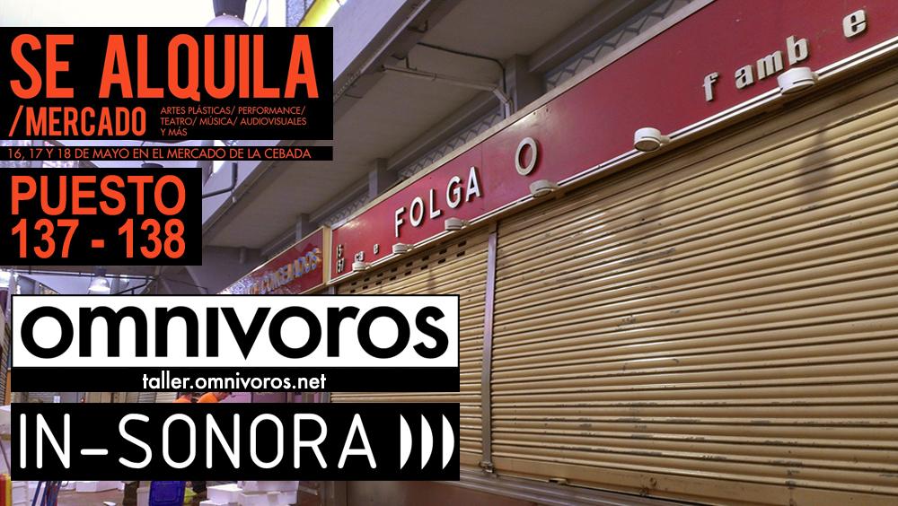 Omnívoros en Se Alquila Mercado