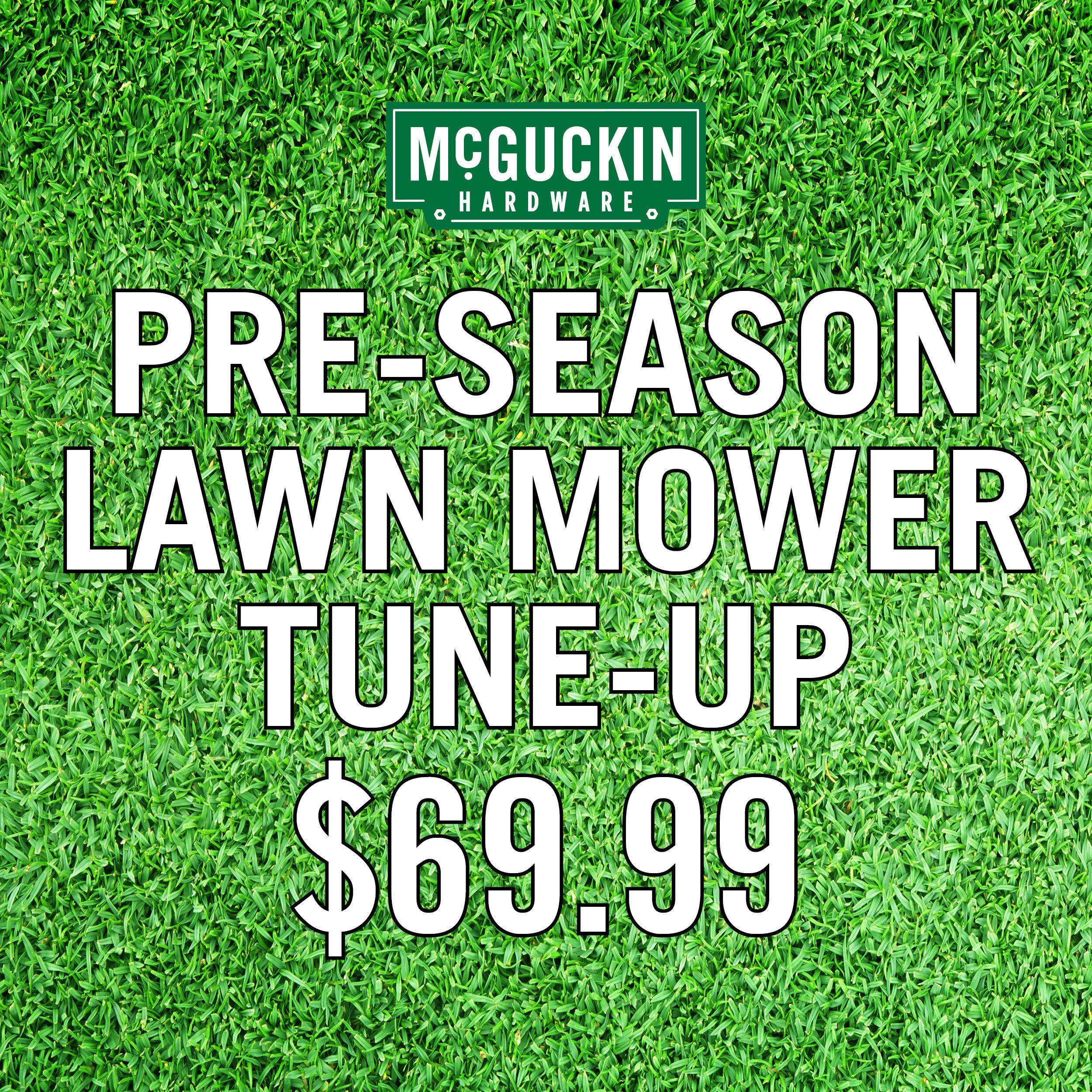 McGuckin Hardware Pre-season lawn mower tune up
