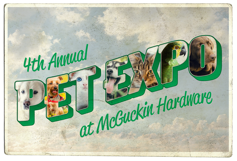 4th Annual Pet Expo at McGuckin Hardware