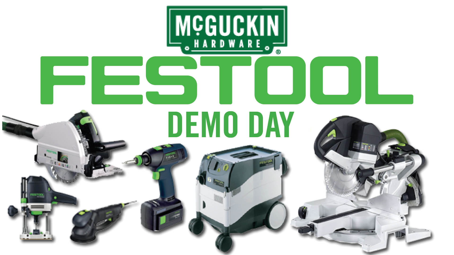 Festool Demo Day at McGuckin Hardware
