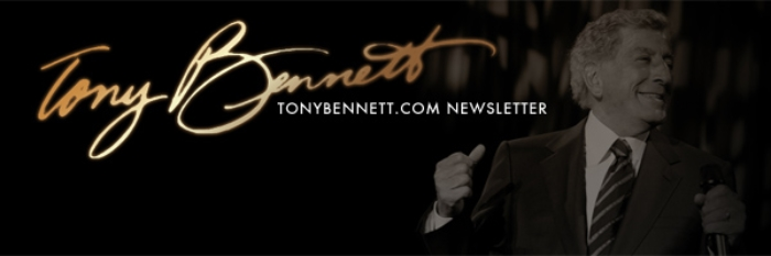 Tony Bennett Newsletter