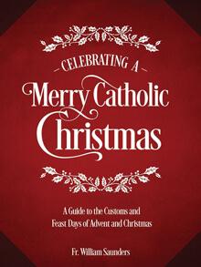 Celebrating a Merry Catholic Christmas