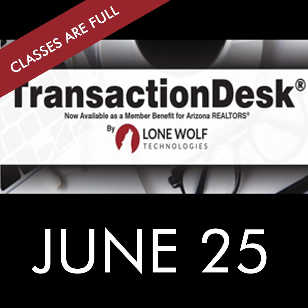 Transaction Desk Classes are Full