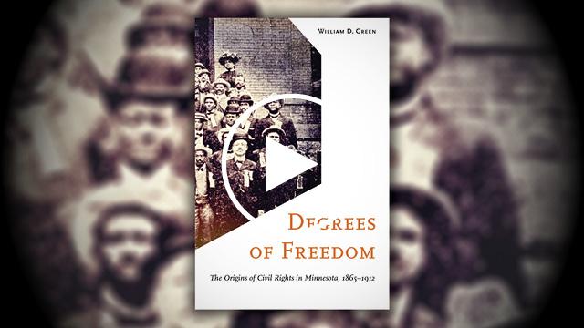 "2016 Hognander Minnesota History Award: ""Degrees of Freedom"""