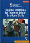 Practical Strategies for Teaching Social Emotional Skills