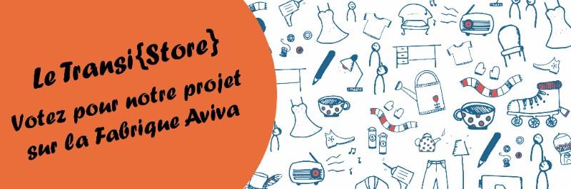 Votez pour le TransiStore sur la Fabrique Aviva