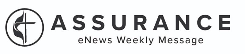 Assurance eNews Weekly Message