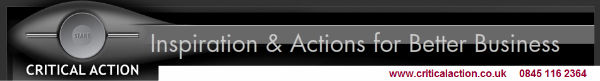Critical Action Ltd - Inspiration & Actions for Better Business