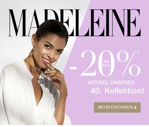 JETZT -20% bei MADELEINE