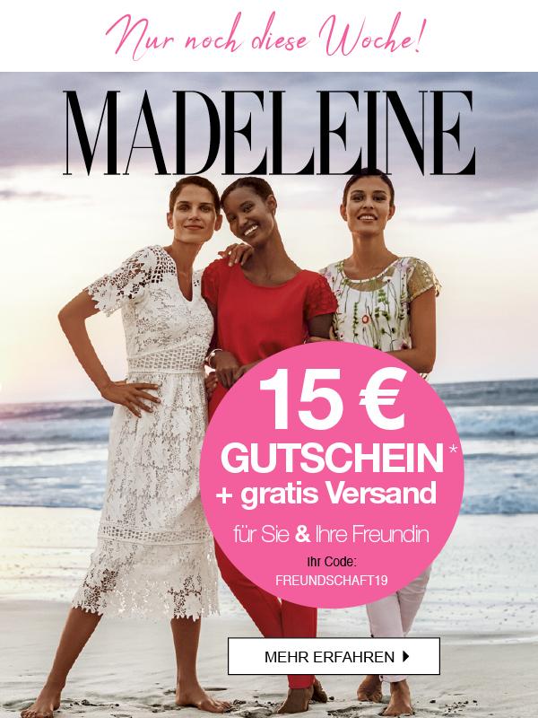 Nur noch diese Woche: 15€ GUTSCHEIN & gratis Versand bei MADELEINE