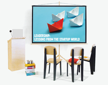 Leadership: Lessons from the Startup World