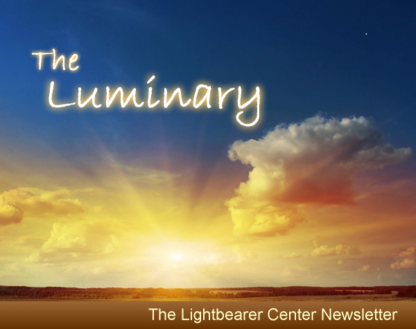 The Lightbearer Center Newsletter