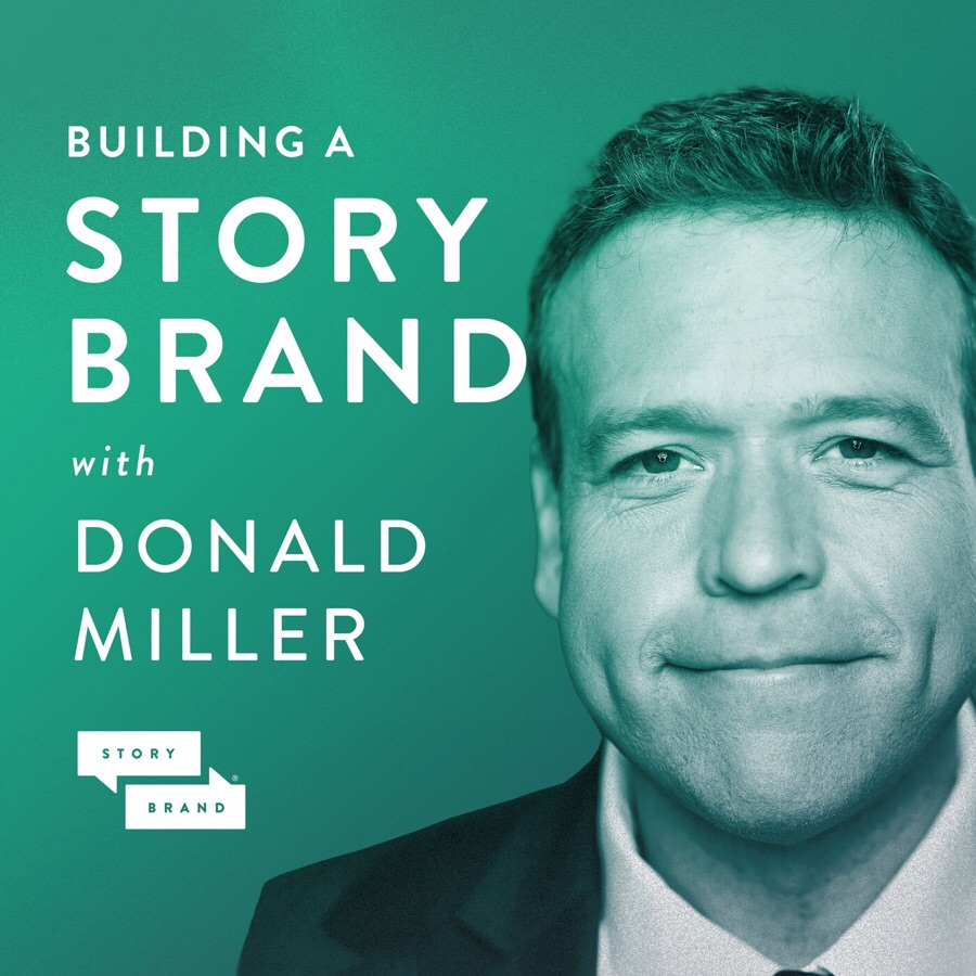 Building a story brand with Donald Miller