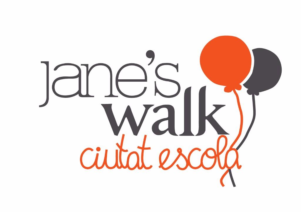 Jane's Walk Ciutat Escola