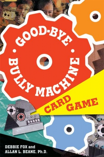 Goodbye Bully Machine Card Game