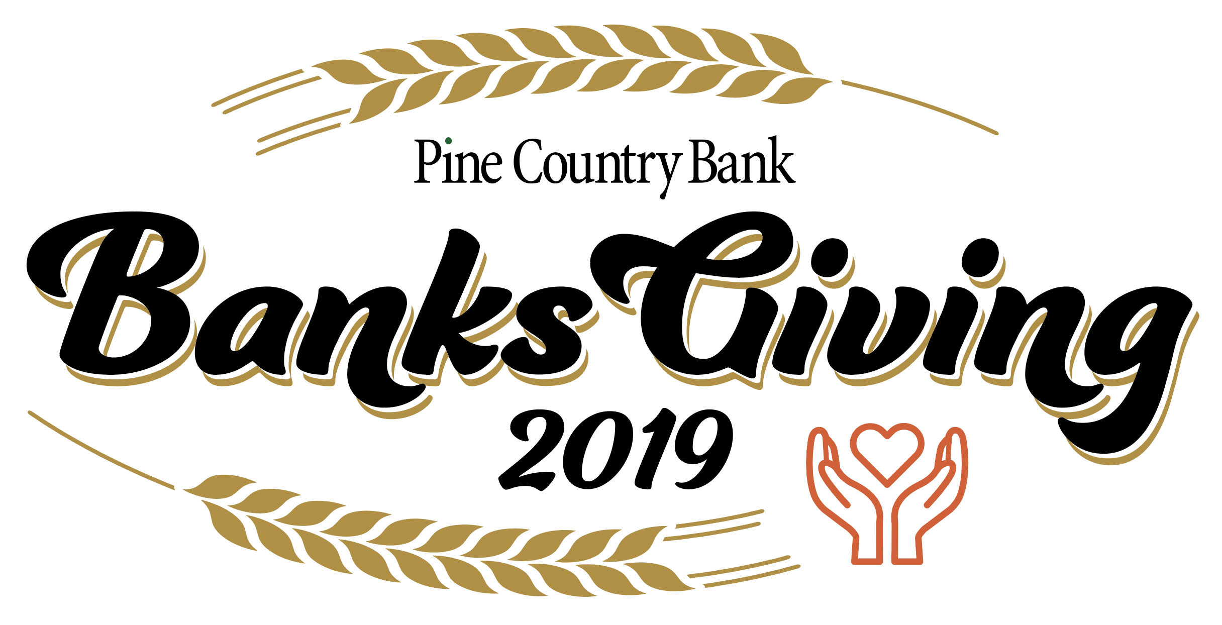 Logo. Features text Pine Country Bank Banksgiving 2019 with decorative wheat and open hands around heart.