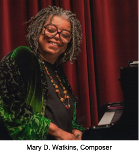Mary D. Watkins, Composer (Photo: Irene Young)