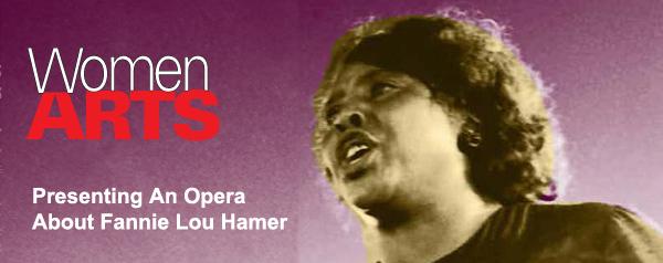 WomenArts - Presenting an Opera about Fannie Lou Hamer
