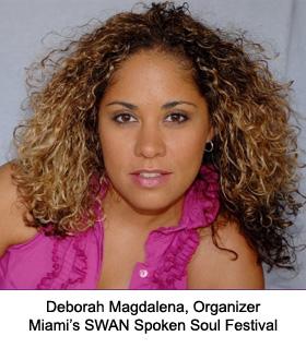 Deborah Magdalena, Miami's Spoken Soul Festival