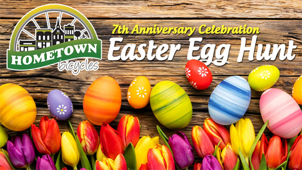 Hometown Bicycles 7th Anniversary Celebration Easter Egg Hunt