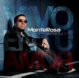 Vivo En Tu Amor - New MonteRosa Album 2011
