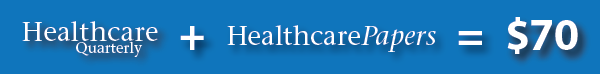 Combo banner: Healthcare Quarterly and Healthcare Papers