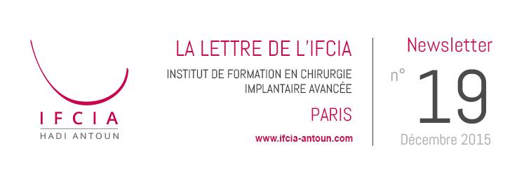 La Lettre de l'IFCIA Dr Hadi Antoun, Paris. Décembre 2015