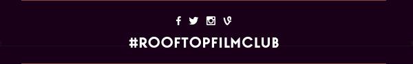 Say Hello! @rooftopfilmclub