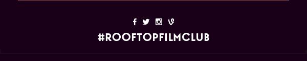 #rooftopfilmclub
