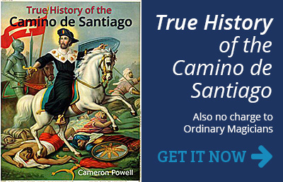 True History of the Camino de Santiago - GET IT NOW >