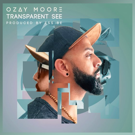 Preview Transparent See by Ozay Moore