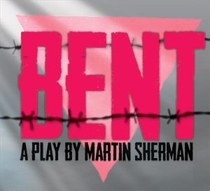 BENT, a play by Martin Sherman