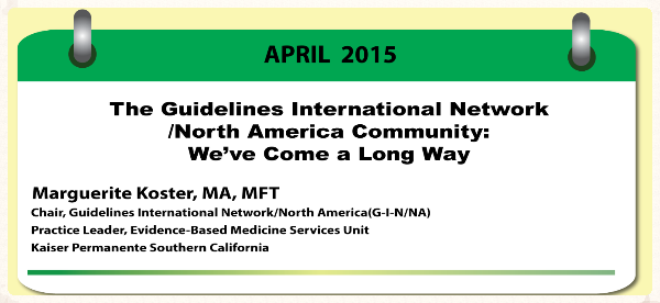 Featured: The Guidelines International Network/North America Community:  We've Come a Long Way