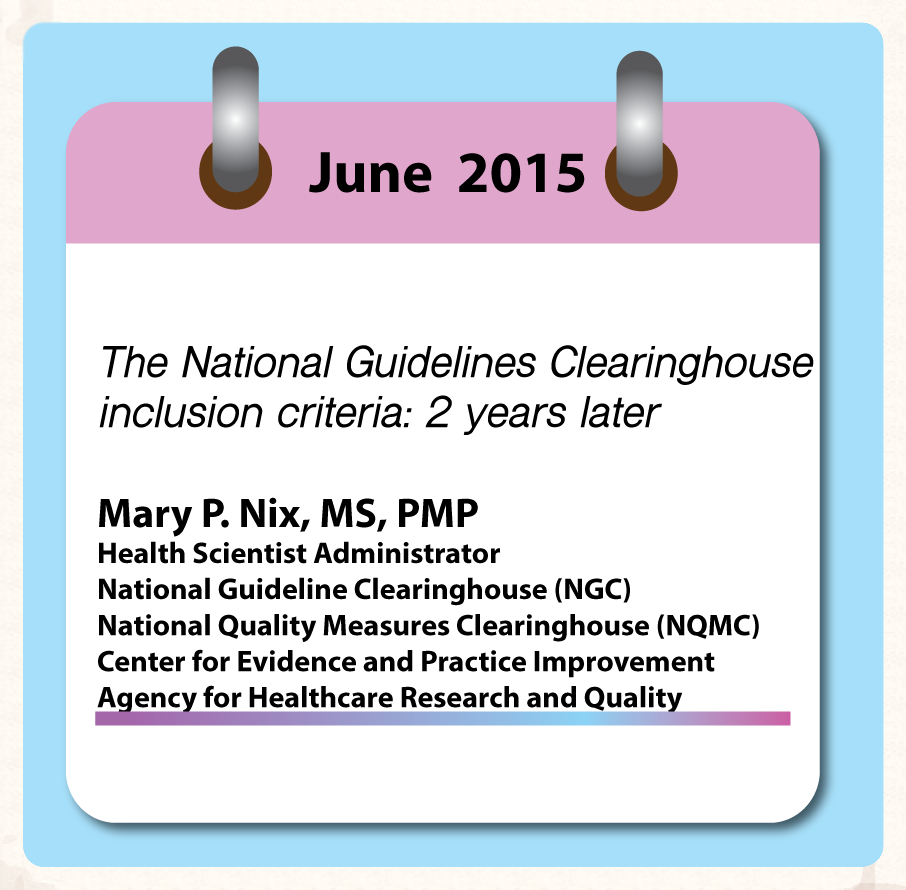 June 2015:The National Guidelines Clearinghouse inclusion criteria: 2 years later