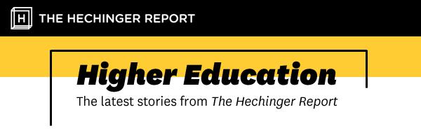 Hechinger's Higher Education Newsletter