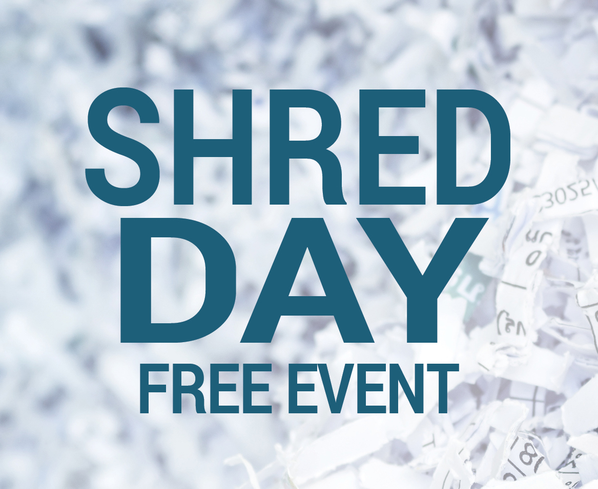 """Shred Day Free Event"" with shredded paper"