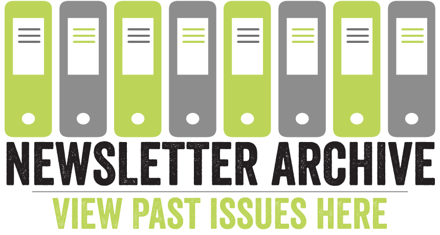 Newsletter Archive - View Past Issues Here