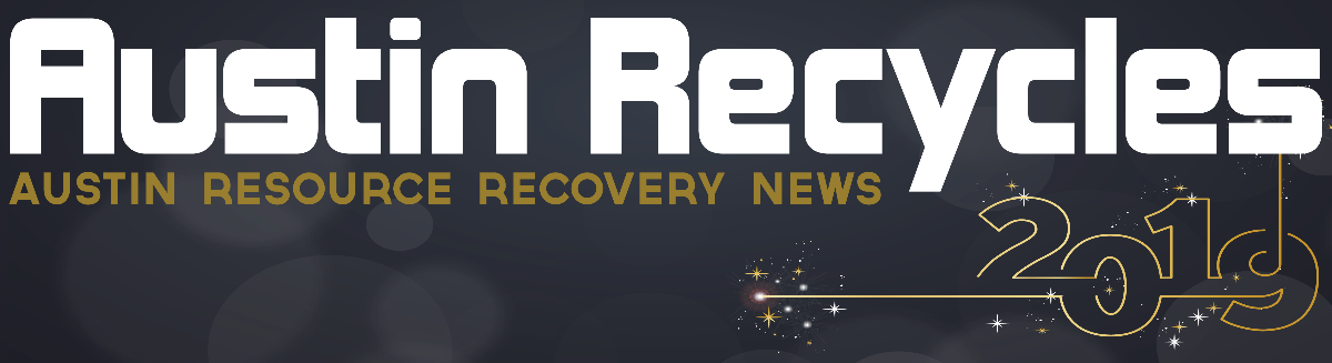 Austin Recycles, Austin Resource Recovery News header 2019 (Happy New Year)