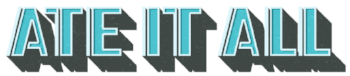 Ate It All Logo