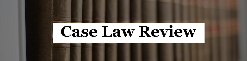Case Law Review