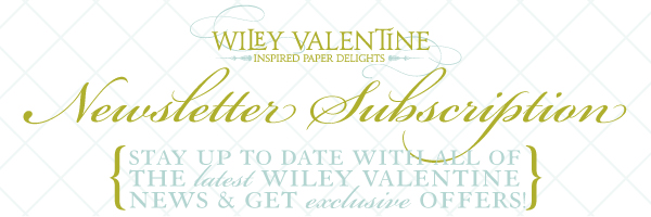 Wiley Valentine Newsletter Subscription