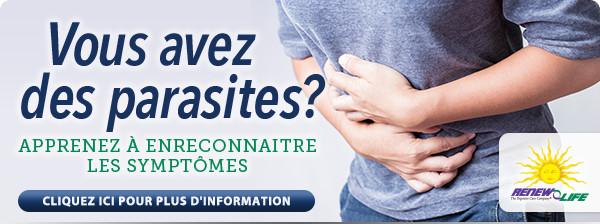 Vous avez des parasites? Apprenez à en reconnaitre les symptômes – ParaGONE de Renew Life