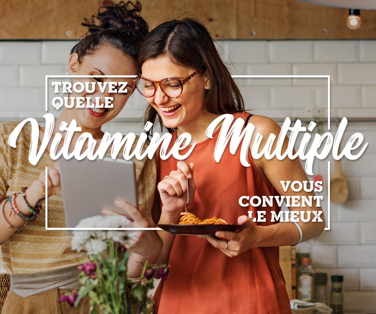 Trouvez quelle vitamine multiple vous convient le mieux!